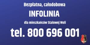 Napis: bezpłatna, całodobowa infolinia dla mieszkańców Stalowej Woli tel 800696001, herb miasta