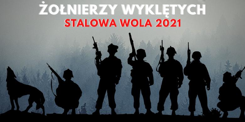 Narodowy Dzień Pamięci Żołnierzy Wyklętych Stalowa Wola 2021