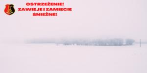 napis: ostrzeżenie zawiee i zamiecie śnieżna, herb miasta Stalowej Woli, zamieć