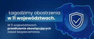 Napis: Łagodzimy obostrzenia w 11 województwach