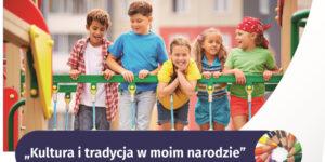 """grupa dzieci na placu zabaw, napis: """"Kultura i tradycja w moim narodzie"""""""