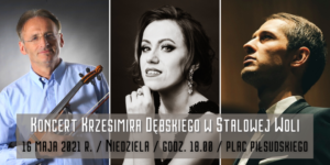 Napis: Koncert Krzesimira Dębskiego w Stalowe Woli