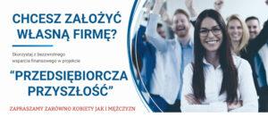 baner z napisem: chcesz założyć własną firmę?