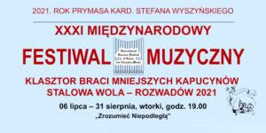 baner z napisem XXXI Międzynarodowy Festiwal Muzyczny